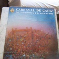 Carteles Feria: CARTEL CARNAVAL CÁDIZ , FEBRERO Y MARZO 1990. 99 POR 69 CMS.. Lote 113198607