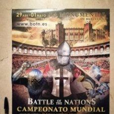 Carteles Feria: CARTEL ORIGINAL -A3- BATTLE OF THE NATIONS - FESTIVAL - CAMPEONATO MUNDIAL BARCELONA MEDIEVAL. Lote 113973315