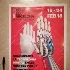 Carteles Feria: CARTEL ORIGINAL -A3- MOBILE WEEK BARCELONA - FERIAS - ROBOTICA. Lote 114316867