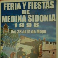Carteles Feria: MEDINA SIDONIA. CARTEL FERIA 1998. Lote 116281915