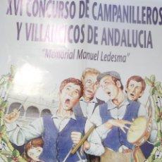 Carteles Feria: CARTEL XVI CONCURSO DE CAMPANILLEROS Y VILLANCICOS DE ANDALUCIA MEMORIAL MANUEL LEDESMA .UTRERA.1997. Lote 116300915