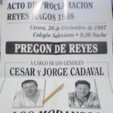 Carteles Feria: CARTEL PREGON REYES MAGOS POR LOS HUMORISTAS LOS MORANCOS .UTRERA.1997. Lote 116300971
