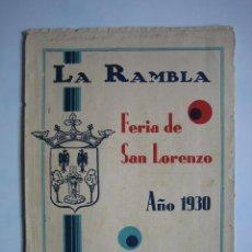 Carteles Feria: PROGRAMA DE FERIA DE SAN LORENZO. LA RAMBLA ( CÓRDOBA)1930. CON TIENE MUCHAS FOTOS Y PUBLICIDAD. Lote 116582983