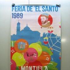 Carteles Feria: CARTEL FERIA DEL SANTO.MONTILLA 1989. M 69X39 CM. Lote 117772119