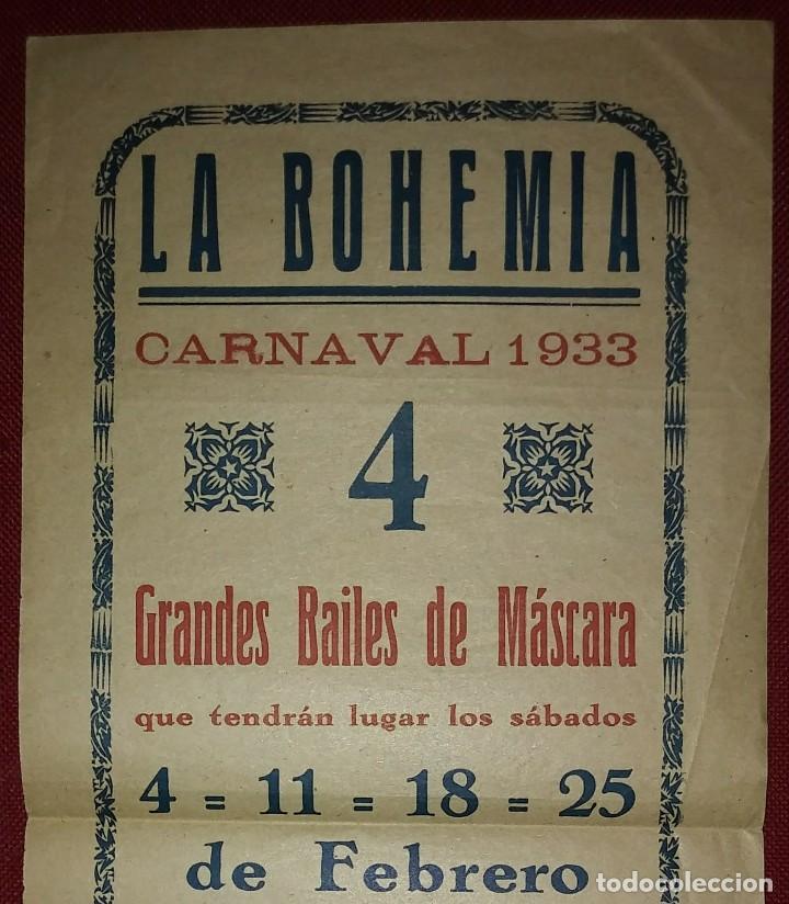 Carteles Feria: 1933 CARNAVAL - LA BOHEMIA - BAILES DE MASCARAS - CARTEL PUBLICITARIO CARNAVAL 32,5cm x 15cm - Foto 3 - 118273143