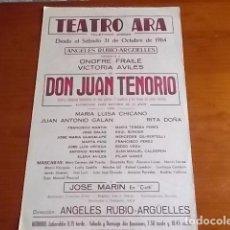 Carteles Feria: EXCELENTE CARTEL DE TEATRO ARA // DON JUAN TENORIO//1964// 33X50. Lote 118290319