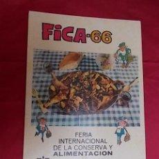 Carteles Feria: CARTEL. FERIA INTERNACIONAL DE LA CONSERVA Y LA ALIMENTACION. MURCIA. FICA1966. Lote 155646362