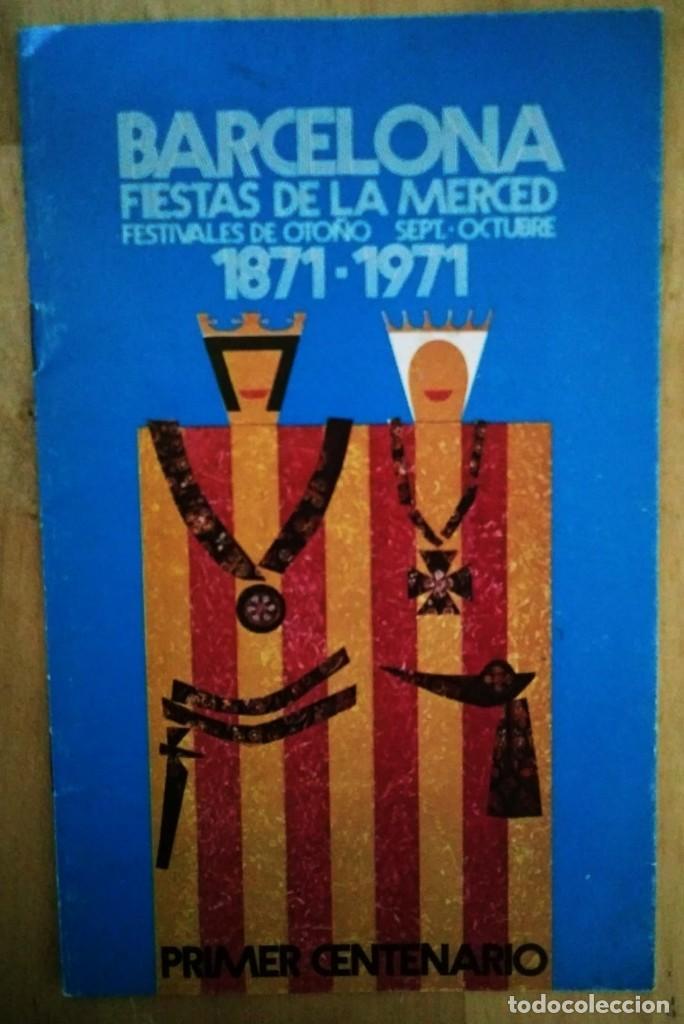 Carteles Feria: 1971 Programa Fiestas de la Merced Barcelona Primer centenario Festes de la merce - Foto 2 - 119493395