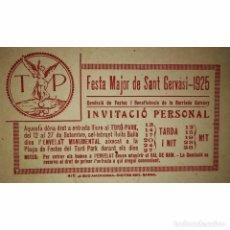 Carteles Feria: 1925 INVITACIO FESTA MAJOR DE SANT GERVASI COMISSIÓ DE FESTES BENEFICENCIA DE LA BARRIADA GALVANY. Lote 119540071