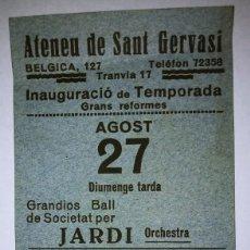 Carteles Feria: ANYS 30 ATENEU DE SANT GERVASI INAUGURACIÓN TEMPORADA FESTA MAJOR. Lote 119540647
