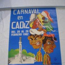 Carteles Feria: CARNAVAL DE CADIZ CARTEL 1982. Lote 120169711