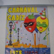 Carteles Feria: CARNAVAL DE CADIZ CARTEL 1978. Lote 120171767