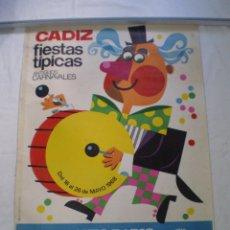 Carteles Feria: CARNAVAL DE CADIZ CARTEL FIESTAS TIPICAS GADITANAS 1968. Lote 120172595