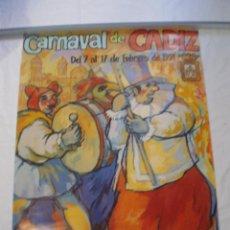 Carteles Feria: CARNAVAL DE CADIZ CARTEL 1991. Lote 120172967