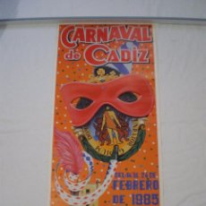Carteles Feria: CARNAVAL DE CADIZ CARTEL 1985. Lote 120173203