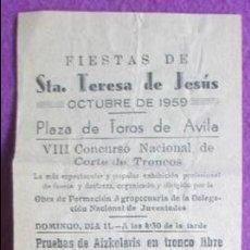 Carteles Feria: CARTEL FIESTAS DE STA. TERESA DE JESUS, AVILA, 1959, CONCURSO NACIONAL DE CORTE DE TRONCOS,. Lote 120926739