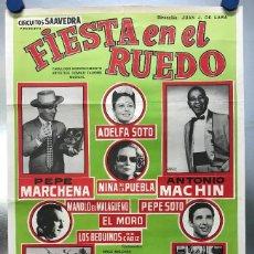 Carteles Feria: FIESTA EN EL RUEDO - ANTONIO MACHIN, PEPE MARCHENA, ADELFA SOTO, NIÑA DE LA PUEBLA - AÑO 1967. Lote 121126095