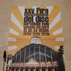 Carteles Feria: CARTEL ORIGINAL -A3- FERIA INTERNACIONAL DEL DISCO - MUSICA - CATALUÑA BARCELONA. Lote 121299587