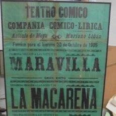 Carteles Feria: CADIZ. TEATRO COMICO. COMPAÑIA COMICO LIRICA. 1905. MARAVILLA, LA MACARENA. 120 X 85CM. Lote 121316735