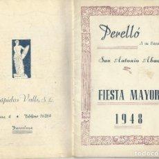 Carteles Feria: PROGRAMA FIESTA MAYOR 1948 EL PERELLÓ A SU PATRÓN SAN ANTONIO ABAD. 21 CM. 16 PÁG. . Lote 121868667