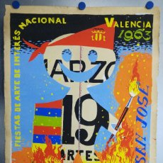 Carteles Feria: VALENCIA FALLAS SAN JOSE - AÑO 1963 - ORIGINAL PINTADO A MANO (BUÑOL). Lote 122558283