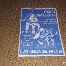 Carteles Feria: PROGRAMA DE FIESTAS PATRONALES....QUINTANILLA DEL AGUA...1999.... Lote 123125303
