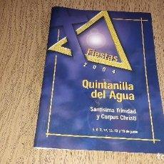 Carteles Feria: PROGRAMA DE FIESTAS PATRONALES....QUINTANILLA DEL AGUA...2004...... Lote 123125679