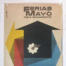 Carteles Feria: FERIAS DE MAYO DELS ENAMORATS 1964 VILAFRANCA DEL PENEDES - POSTER CARTEL ORIGINAL DISEÑO CASANELLAS. Lote 123327023