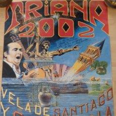 Carteles Feria: CARTEL DE LA VELA DE SANTIAGO Y SANTA ANA, TRIANA ,2002, FIRMADO POR EL AUTOR,48C68 CMS. Lote 123413355