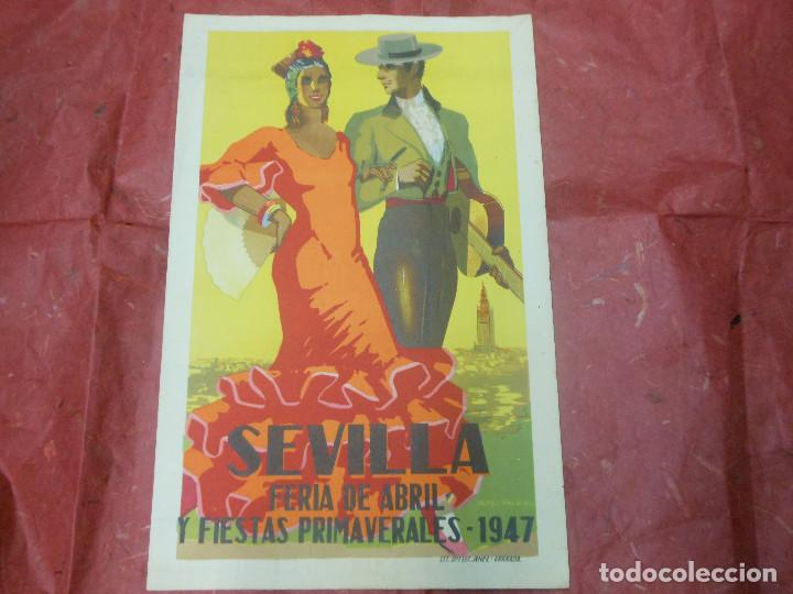1947 CARTEL DE SEVILLA FERIA DE ABRIL Y FIESTAS PRIMAVERALES - DIBUJADO POR PEREZ PALACIOS (Coleccionismo - Carteles Gran Formato - Carteles Ferias, Fiestas y Festejos)