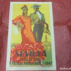 Carteles Feria: 1947 CARTEL DE SEVILLA FERIA DE ABRIL Y FIESTAS PRIMAVERALES - DIBUJADO POR PEREZ PALACIOS. Lote 126293619