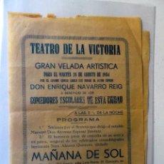 Carteles Feria: 1934 TEATRO DE LA VICTORIA VELADA ARTISTICA A BENEFICIO DE LOS COMEDORES ESCOLARES. Lote 128174163