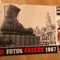 Carteles Feria: ALBUM BAYARRI 40 FOTOS FALLAS DE VALENCIA 1967. Lote 128298518