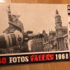 Carteles Feria: ALBUM BAYARRI 40 FOTOS FALLAS DE VALENCIA 1968. Lote 128298543