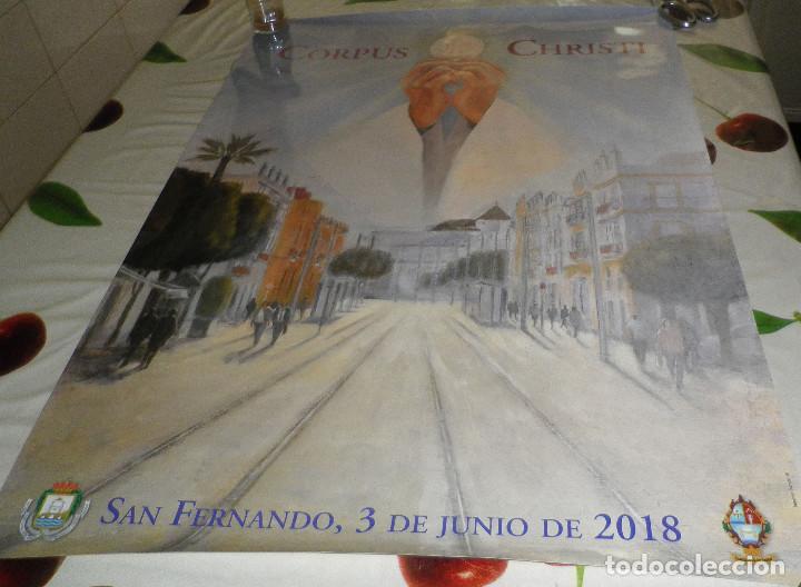 POSTER-CARTEL CORPUS CHRISTI SAN FERNANDO 2018 (Coleccionismo - Carteles Gran Formato - Carteles Ferias, Fiestas y Festejos)
