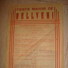 Carteles Feria: CARTEL FIESTA MAYOR DE BELLVEHI 1944 . Lote 128892231