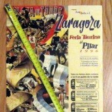 Carteles Feria: CARTEL FIESTAS DEL PILAR 1996 FERIA TAURINA PLAZA DE TOROS DE ZARAGOZA. Lote 180033392