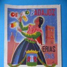 Carteles Feria: BADAJOZ - FERIA Y FIESTAS - AÑO 1948 - LITOGRAFIA. Lote 130501790