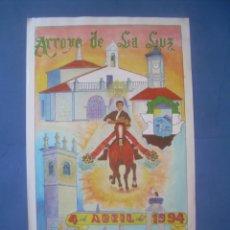 Carteles Feria: CARTEL DÍA DE LA LUZ 1994, ARROYO DE LA LUZ (CÁCERES). Lote 132810422