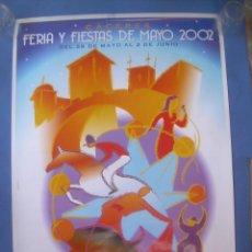 Carteles Feria: CARTEL CÁCERES FERIAS Y FIESTAS MAYO SAN FERNANDO 2002. Lote 132817158