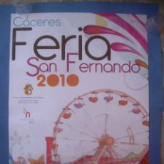 Carteles Feria: CARTEL CÁCERES FERIA MAYO SAN FERNANDO 2010. Lote 132948890