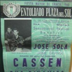 Carteles Feria: CARTEL FIESTA MAYOR DE GRACIA 1960. ENTOLDADO PLAZA DEL SOL.DUO DINAMICO. CASSEN.. Lote 133887050