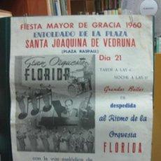 Carteles Feria: CARTEL FIESTA MAYOR DE GRACIA 1960. ENTOLDADO PLAZA RASPALL. ORQUESTA FLORIDA.. Lote 133887202