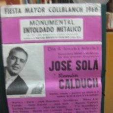 Carteles Feria: CARTEL FIESTA MAYOR COLLBLANCH 1960. ENTOLDADO PLAZA DEL MERCADO. JOSE SOLA. RAMON CALDUCH.. Lote 133887882