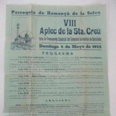 Carteles Feria: CARTEL VIII APLEC DE LA STA CREU - ROMANYÀ DE LA SELVA - AÑO 1952. Lote 134832126