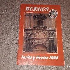 Carteles Feria: PROGRAMA DE FERIAS Y FIESTAS.. BURGOS...1988.... Lote 135334174