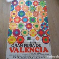 Carteles Feria: VALENCIA. GRAN FERIA, JULIO DE 1968. . Lote 135432814