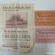 Carteles Feria: CARTEL APLEC PLA DE SANTA ANNA (GURB) VIC - 16 ABRIL 1961 - 2 TICKETS SORTEO. Lote 135687687