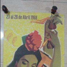 Carteles Feria: ANTIGUO CARTEL.FERIA DE SEVILLA 1968. Lote 135733111