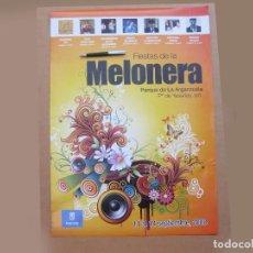 Carteles Feria: FIESTAS DE LA MELONERA. 11 AL 14 SEPTIEMBRE. ARGANZUELA. MADRID 2008.. Lote 137438346